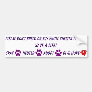 Please don't breed or buy bumper sticker