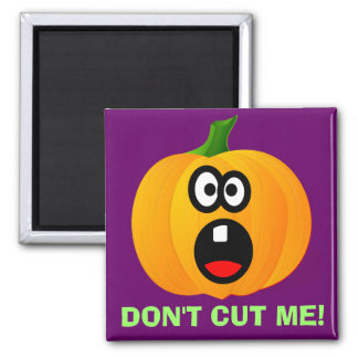Please Don't Cut the Scared Halloween Pumpkin 2 Inch Square Magnet