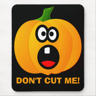 Please Don't Cut the Scared Halloween Pumpkin Mouse Pad