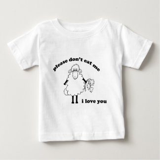 Please don't eat me, I love you (Sheep) Baby T-Shirt