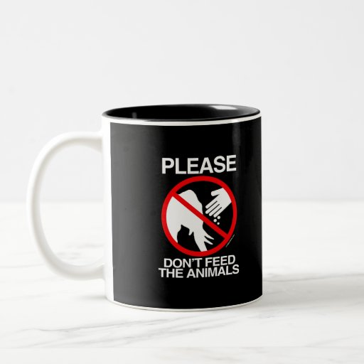 Please Don't Feed the Animals (Republican) - Coffee Mugs