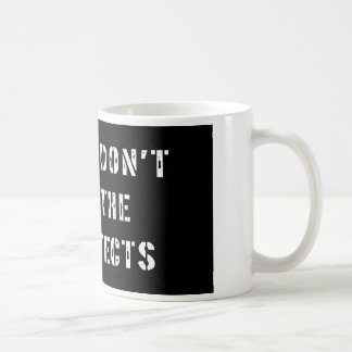 Please Don't Feed The Architects Coffee Mug