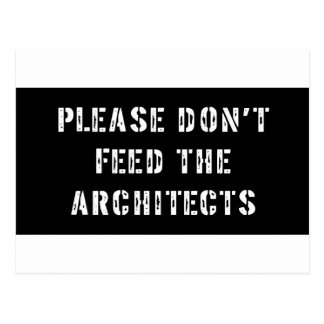 Please Don't Feed The Architects Postcard