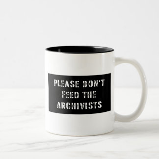 Please Don't Feed The Archivists Two-Tone Coffee Mug