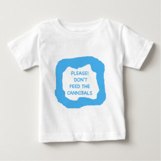 Please! Don't feed the cannibals .png Baby T-Shirt