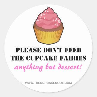 Please don't feed the Cupcake Fairies - Sticker