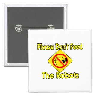 Please Don't Feed The Robots Button