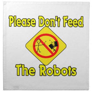 Please Don't Feed The Robots Napkin