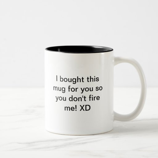 Can A Coffee Maker Left On Start A Fire : Please donot fire me Two-Tone coffee mug Zazzle