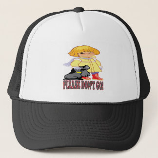 Please Dont Go Trucker Hat