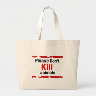 Please Don't Kill animals Large Tote Bag