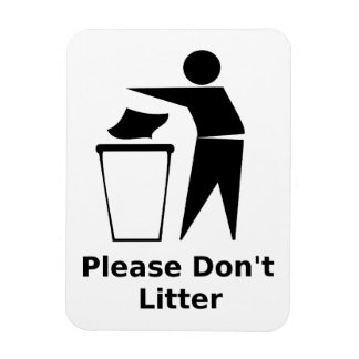 Please Don't Litter: Classic Black and White Magnet