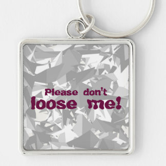 Please don't loose me! key-ring grey dark pink keychain