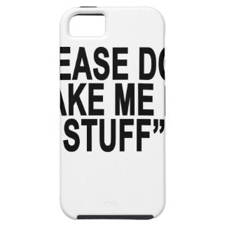 Please don't make me do stuff tee shirt.png iPhone SE/5/5s case