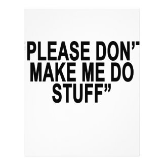 Please don't make me do stuff tee shirt.png letterhead