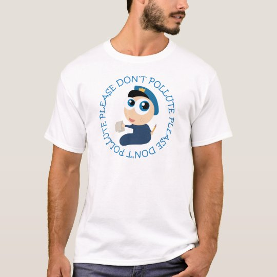 Please Don't Pollute Policeman T-shirt Gift
