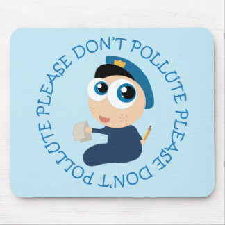 Please Don't Pollute Policeman T-shirt Gift Mouse Pad