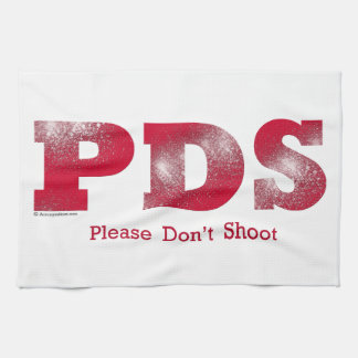 Please Don't Shoot Kitchen Towel