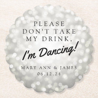 """""""Please Don't Take My Drink"""" Wedding Party Silver Paper Coaster"""