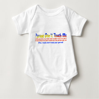 Please Don't Touch Me Baby Bodysuit