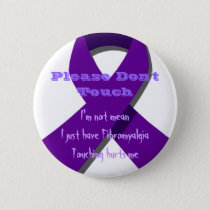 Please Don't Touch Me Pinback Button