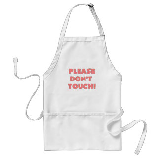 PLEASE DONT TOUCH.png Adult Apron