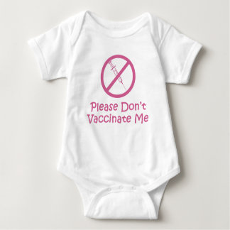 Please Don't Vaccinate Me (Pink) Baby Bodysuit