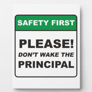 Please, don't wake the Principal! Plaque