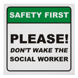 Please, don't wake the Social Worker! Poster
