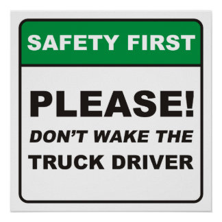 Please, don't wake the Truck Driver! Poster