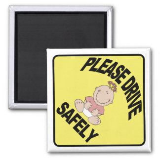 Please drive safely - Baby Girl Yellow Caution 2 Inch Square Magnet