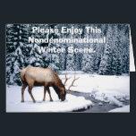 "Please Enjoy This Nondenominational Winter Scene. Card<br><div class=""desc"">Please Enjoy This Nondenominational Winter Scene. YOU HEATHEN!</div>"