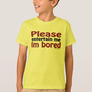 Please Entertain Me T-Shirt
