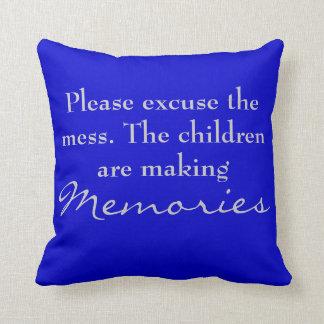 Please excuse the mess. memories pillow