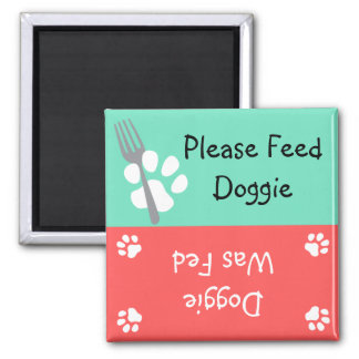Please Feed Doggie 2 Inch Square Magnet