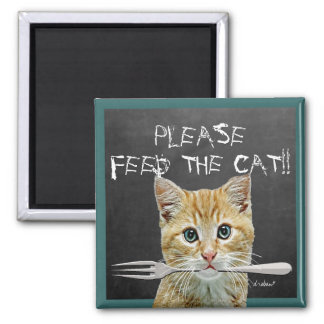 Please Feed The Cat!- Magnet