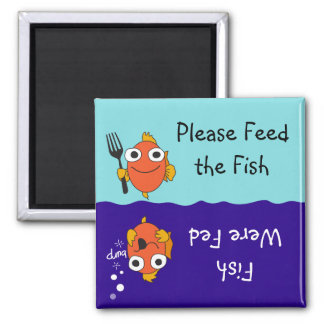 Please Feed the Fish 2 Inch Square Magnet