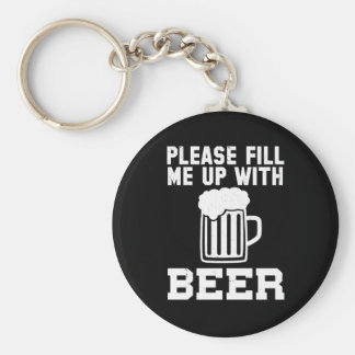 Please Fill Me Up With Beer (black) Basic Round Button Keychain