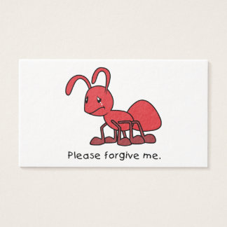 Please Forgive Me Crying Weeping Red Ant Pillow Business Card