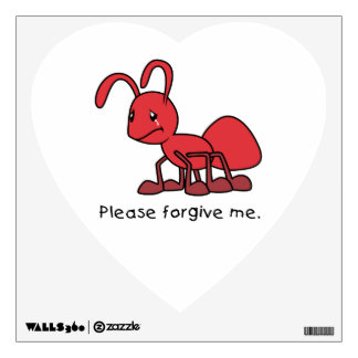Please Forgive Me Crying Weeping Red Ant Pillow Wall Decal
