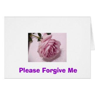 Please Forgive Me Greeting Card