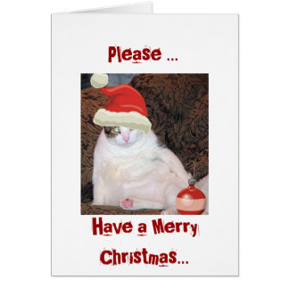 Please ..., Have a Merry Christ... Card