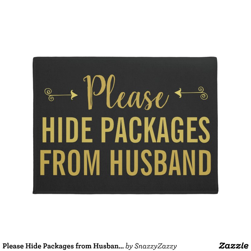 Please Hide Packages from Husband Funny Gold Black Doormat