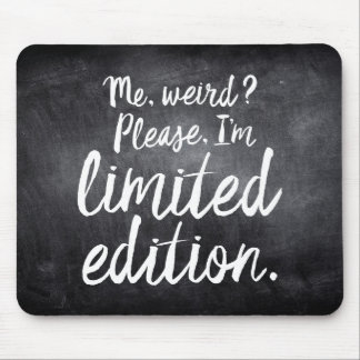Please, I'm Limited Edition Mouse Pad