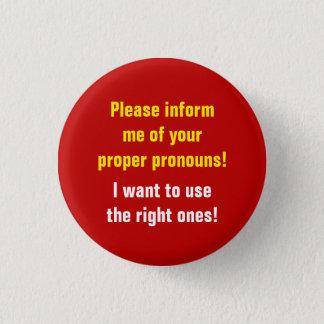 """""""Please inform me of your proper pronouns!"""" Button"""