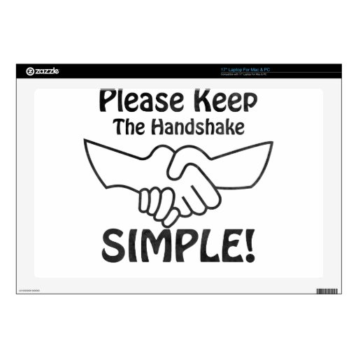 "Please Keep The Handshake Simple 17"" Laptop Decals"