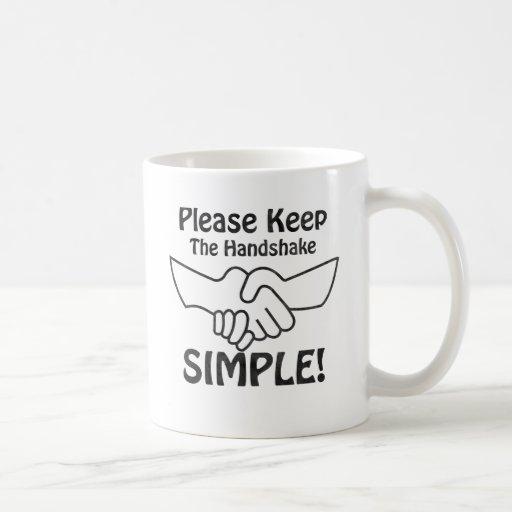Please Keep The Handshake Simple Mugs