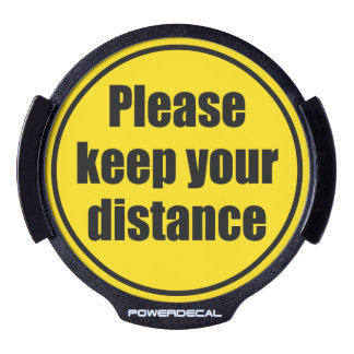 """Please keep your distance"" traffic warning sign, LED Window Decal"
