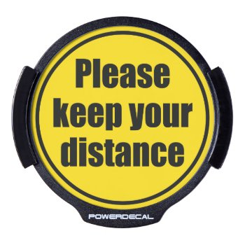 """""""please Keep Your Distance"""" Traffic Warning Sign  Led Window Decal by RWdesigning at Zazzle"""