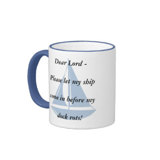 Please Let My Ship Come In! Ringer Coffee Mug